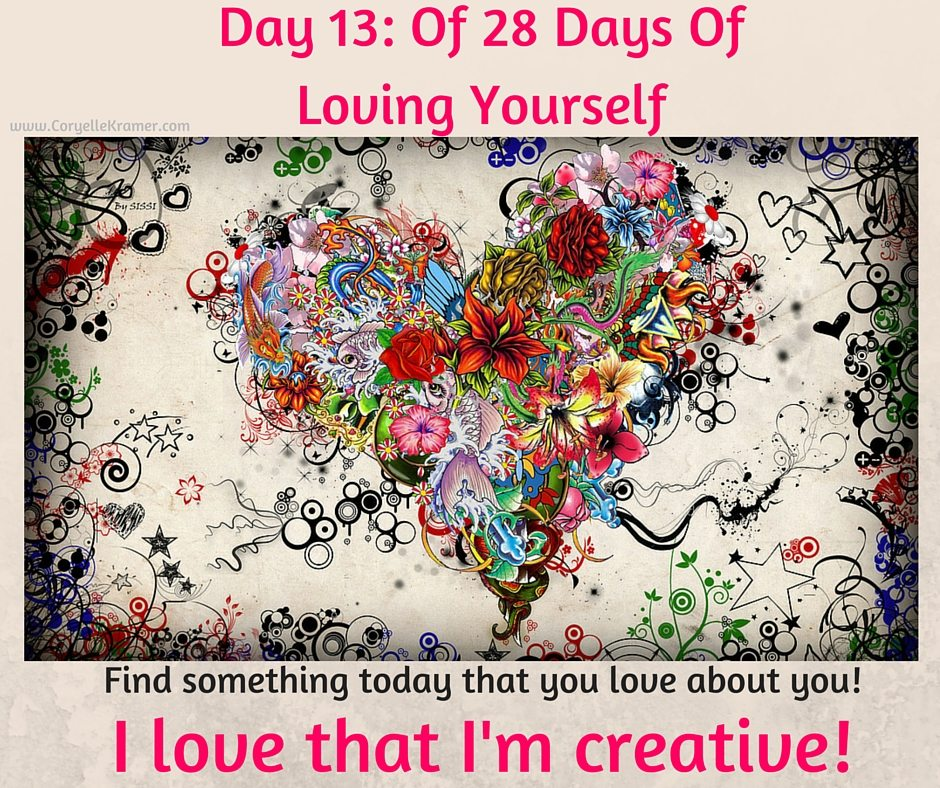 Day 13: Of 28 Days Of Loving Yourself #selflove, #love #empowerment