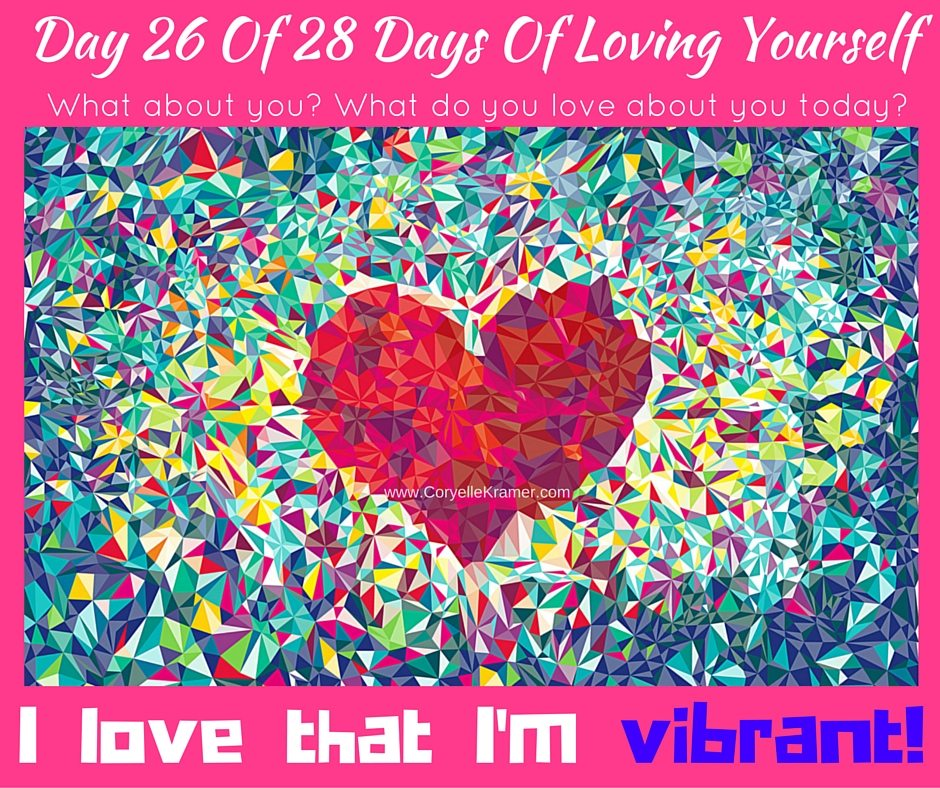 Day 26 Of 28 Days Of Loving Yourself