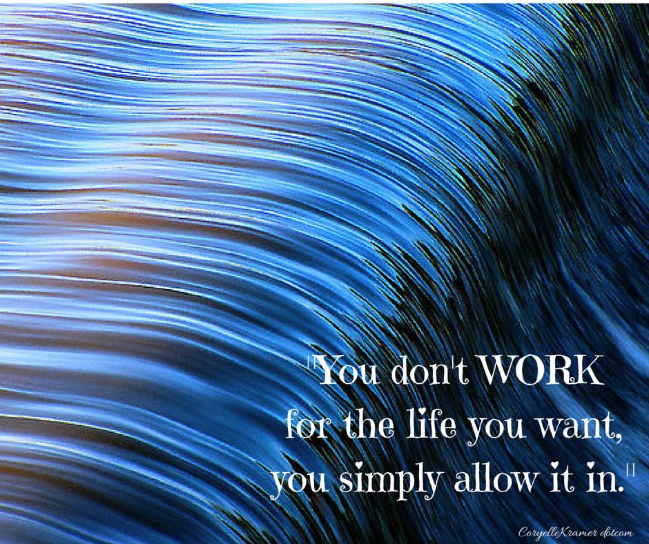 You don't work for the life you want